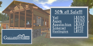 All Galland Homes' log homes are 50% off this week.
